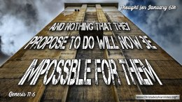 """Daily Readings & Thought for January 6th. """"NOTHING ... WILL NOW BE IMPOSSIBLE"""""""