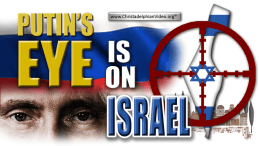 Putin's Eye is On Israel!