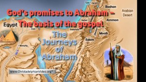 God's promises to Abraham – The basis of the gospel