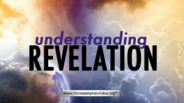Understanding Revelation: Study - 4 videos (ongoing...)