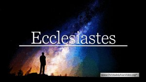 Ecclesiastes: A collection of studies