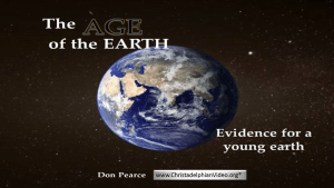The Age of the EARTH! Evidence for a young Earth Biblical Creation Event