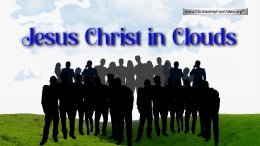 Jesus Christ in Clouds - Northampton Virtual Fraternal 31st August 2020