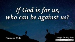 """Daily Readings & Thought for July 31st """"… WHO CAN BE AGAINST US"""""""
