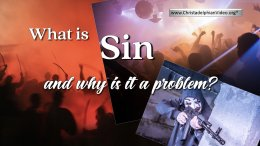 What is Sin and why is it a problem?