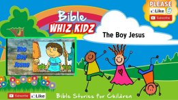 Bible Stories for Children: The Boy Jesus