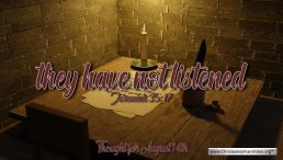 """Daily Readings & Thought for August 14th. """"THEY HAVE NOT LISTENED"""""""