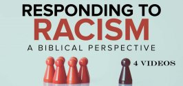 Responding to Racism - 4 Videos
