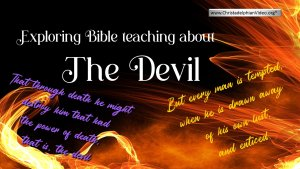 Exploring Bible teaching  About the Devil