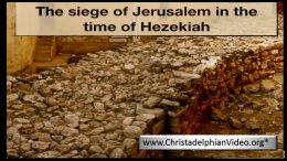 The Siege of Jerusalem in the Time of Hezekiah!