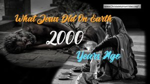 What did Jesus do 2000 years ago?