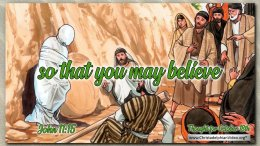 "Daily Readings & Thought for October 18th. ""SO THAT YOU MAY BELIEVE"""