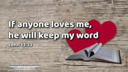 "Daily Readings & Thought for October  20th ""IF ANYONE LOVES ME HE WILL KEEP MY WORD"""