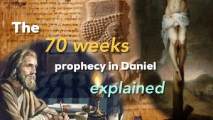 The 70 Weeks Prophecy in Daniel Explained!