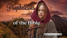 Prophetesses of the Bible.