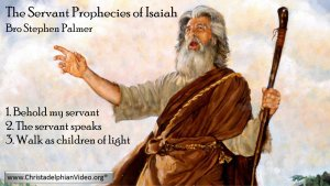 Servant prophecies of Isaiah: 3-videos