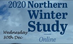 ONLINE NORTHERN WINTER STUDY 2020  (Wed 30th Dec)