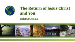 The Return of Jesus Christ and YOU!