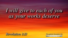 "Daily Readings & Thought for December 21st. ""I WILL GIVE TO EACH AS YOUR …"""