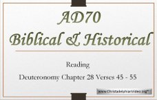 Ad 70: Biblical and Historical