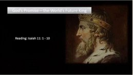God's Promise: The World's Future King