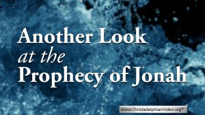 Another Look at the Prophecy of Jonah