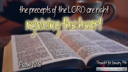 "Daily Readings & Thought for January 9th. "" ... REJOICING THE HEART"""