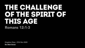 The Challenge of the Spirit of This Age.