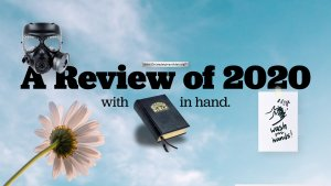 A review of 2020 with Bible in Hand: 2 Videos