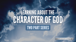 Learning about the Character of God