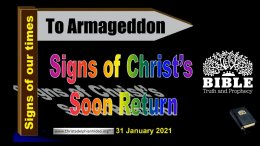 Signs of Christ's Soon Return... Fairly obvious to bible students!