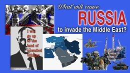 What will Cause Russia to Invade the Middle East?