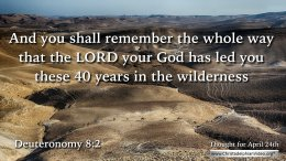 "Daily Readings & Thought for April 24th. ""YOU SHALL REMEMBER …"""