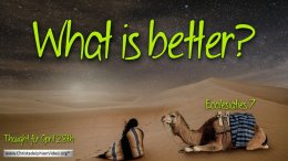 "Daily Readings & Thought for April 28th. ""WHAT IS BETTER"""