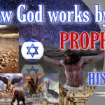 How God works by Prophecy and History: