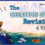 THE CREATION STORY REVISITED -4 Videos By John Bilello