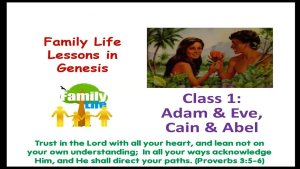 Family Life Lessons in Genesis: Adam and Eve
