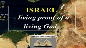 Israel in 2021 – Living Proof of a Living God