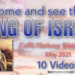Come and see the King of Israel – 10 Videos