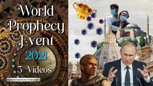 'I The LORD will hasten it in its time: World Prophecy Event 2021 - 3 Videos
