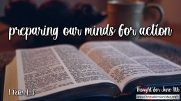 """Daily Readings & Thought for June 11th  """"PREPARING OUR MINDS FOR ACTION"""""""