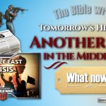 The Bible writes tomorrow's headlines: Another war in the Middle east – What now?