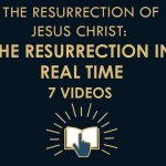 The Gospel Online – The Resurrection in real time – 7 Videos