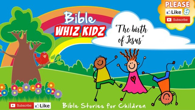 Bible Stories for Children: The birth of Jesus