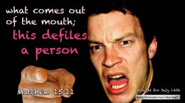 """Daily Readings & Thought for July 14th. """"THIS DEFILES A PERSON"""""""