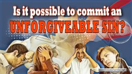 Is it possible to commit an unforgivable sin?