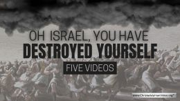 O Israel you have destroyed yourself - 5 Videos