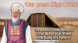 Our great High Priest - 5 Videos