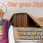 Our great High Priest – 5 Videos