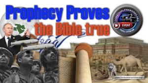 Prophecy Proves The Bible True